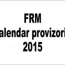 Calendar provizoriu 2015